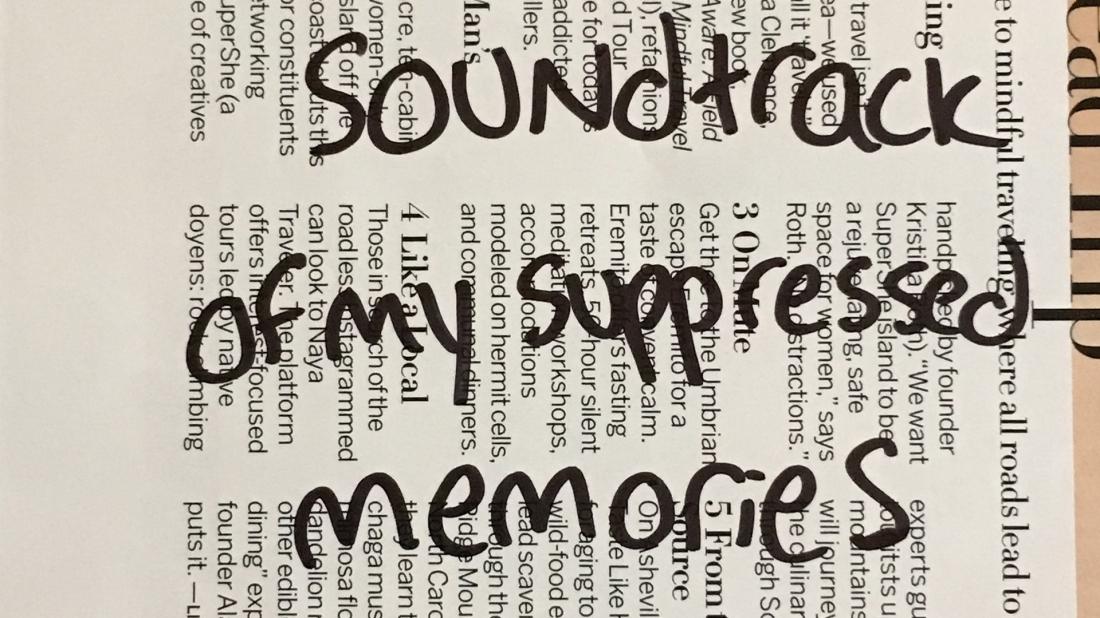 Soundtrack of my suppressed memories