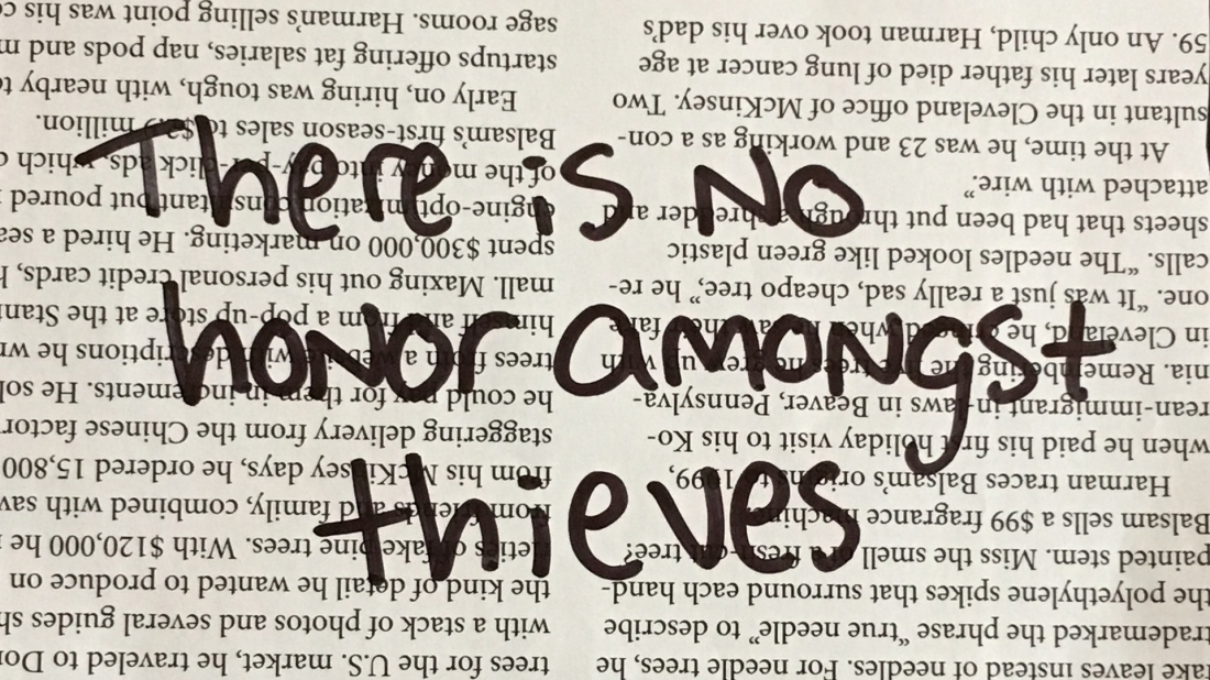 There is no honor amongst thieves